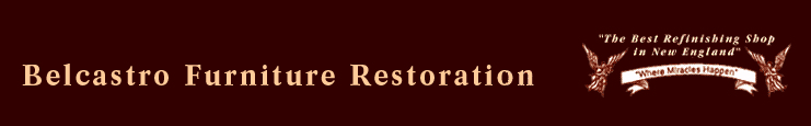 Belcastro Furniture Restoration Refinishing